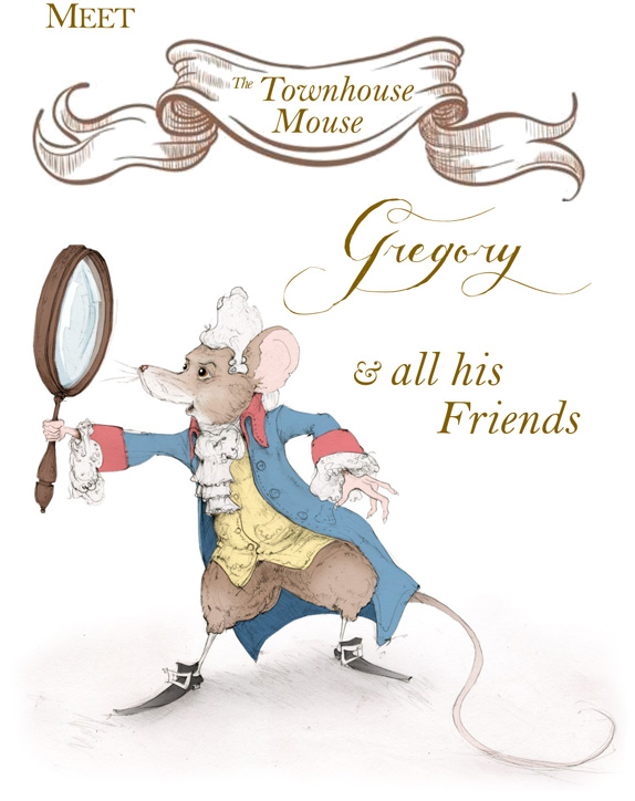 Gregory The Town House Mouse